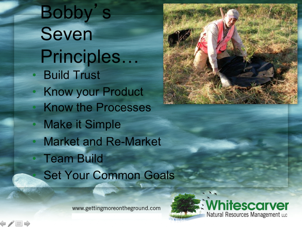 These principles have helped me get more conservation on the ground.
