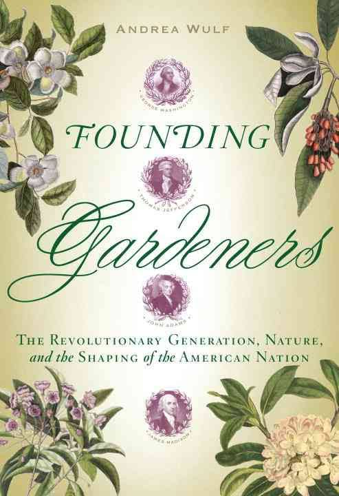 Cover of Founding Gardners by Andrea Wulf